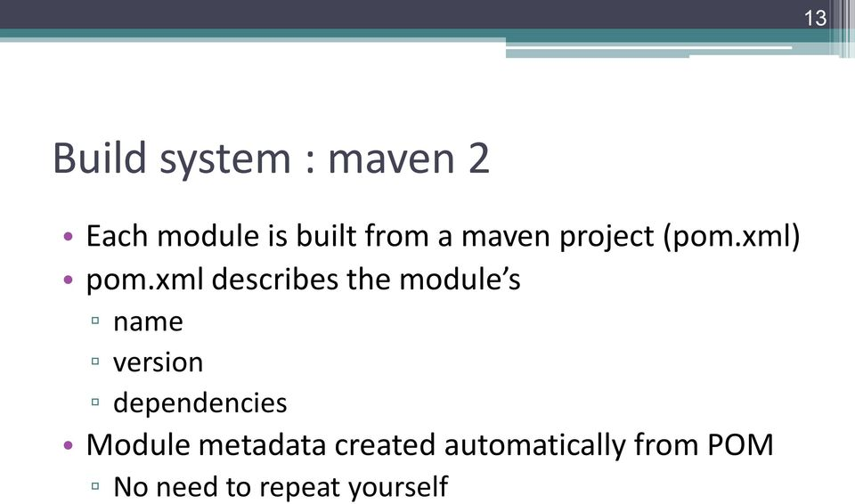 xml describes the module s name version dependencies