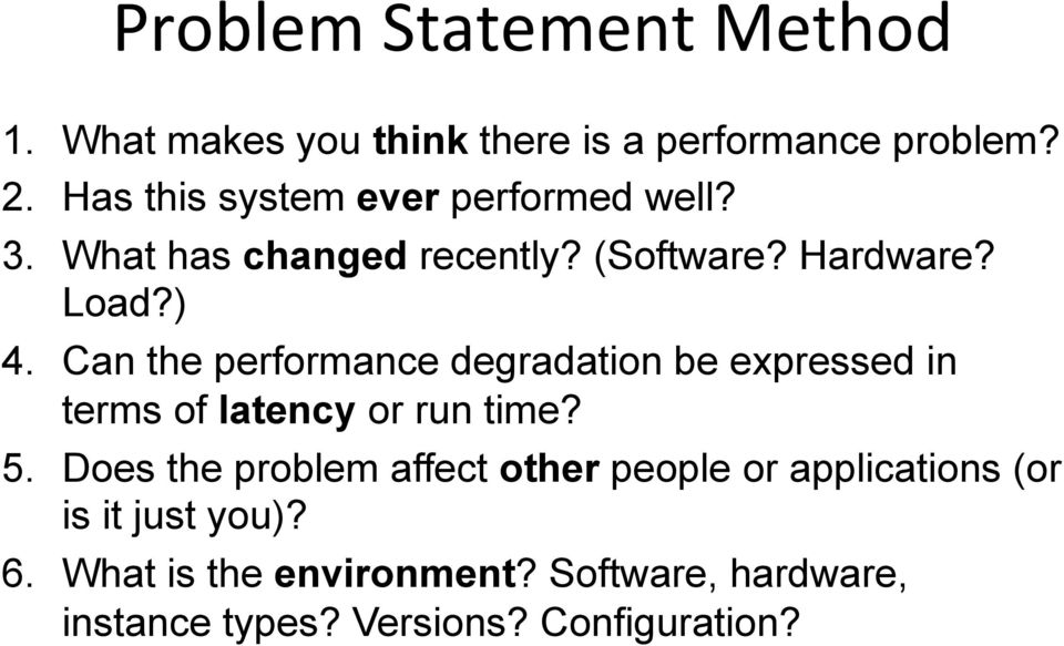 Can the performance degradation be expressed in terms of latency or run time? 5.