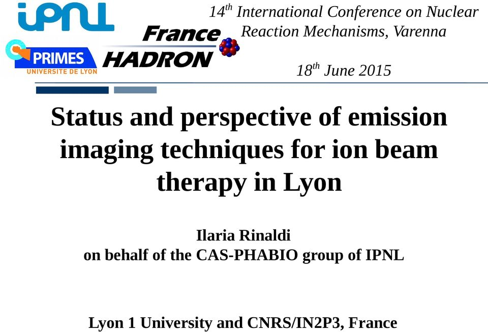 imaging techniques for ion beam therapy in Lyon on behalf of