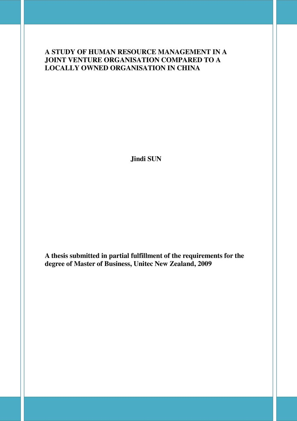 Jindi SUN A thesis submitted in partial fulfillment of the