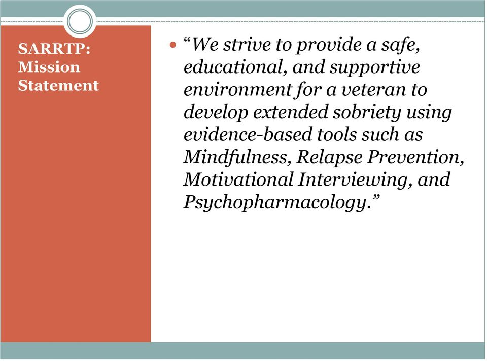 develop extended sobriety using evidence-based tools such as