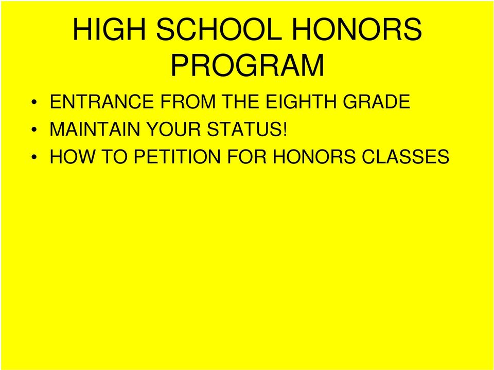 GRADE MAINTAIN YOUR STATUS!