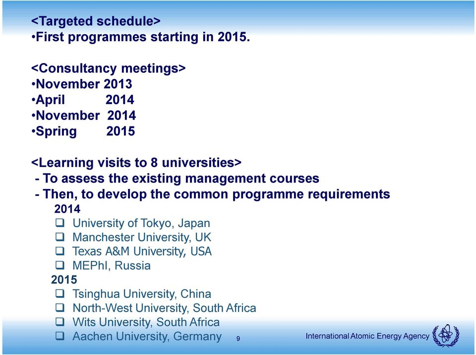 the existing management courses - Then, to develop the common programme requirements 2014 University of Tokyo, Japan