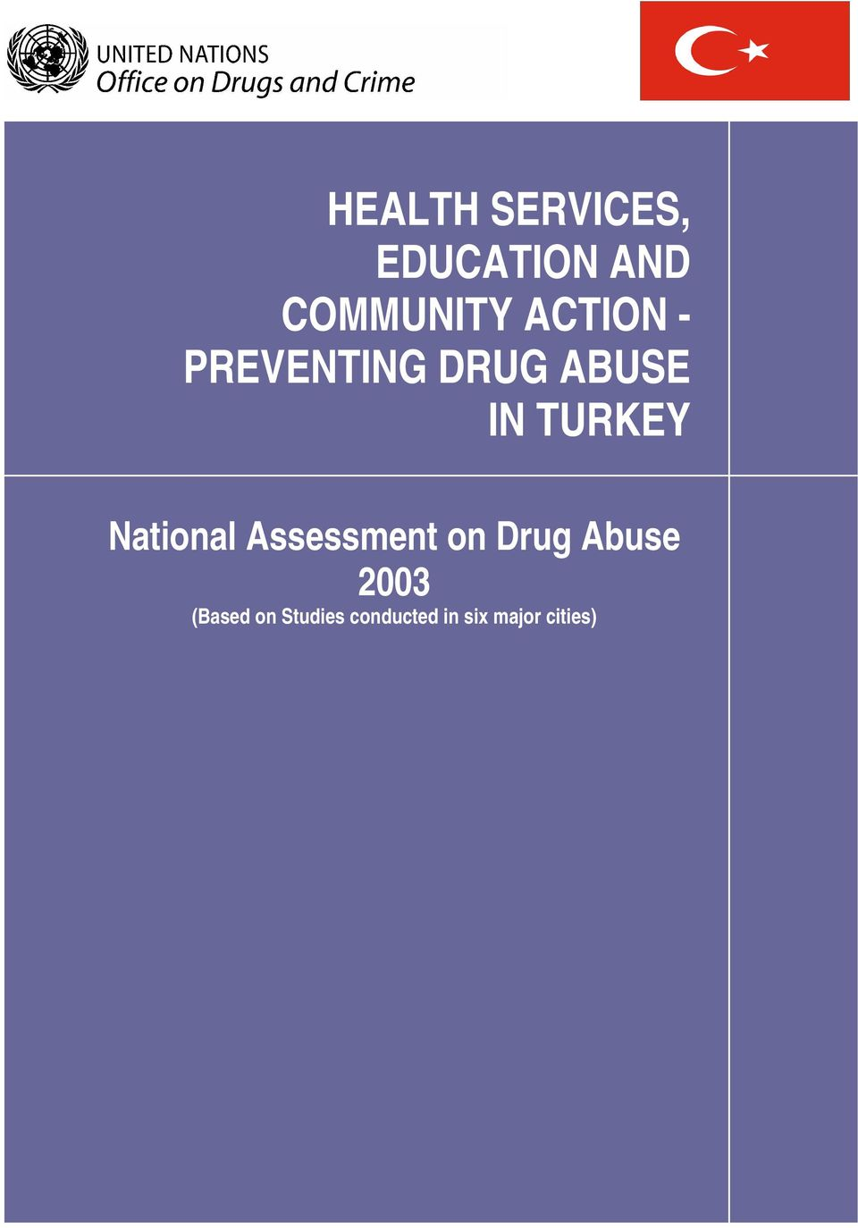 National Assessment on Drug Abuse 2003