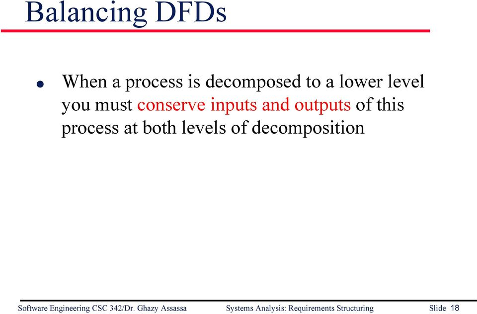 levels of decomposition Software Engineering CSC 342/Dr.