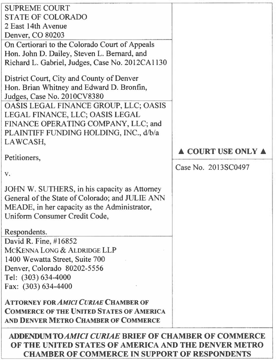 2010CV8380 OASIS LEGAL FINANCE GROUP, LLC; OASIS LEGAL FINANCE, LLC; OASIS LEGAL FINANCE OPERATING COMPANY, LLC; and PLAINTIFF FUNDING HOLDING, INC., d/b/a LAWCASH, Petitioners, v.