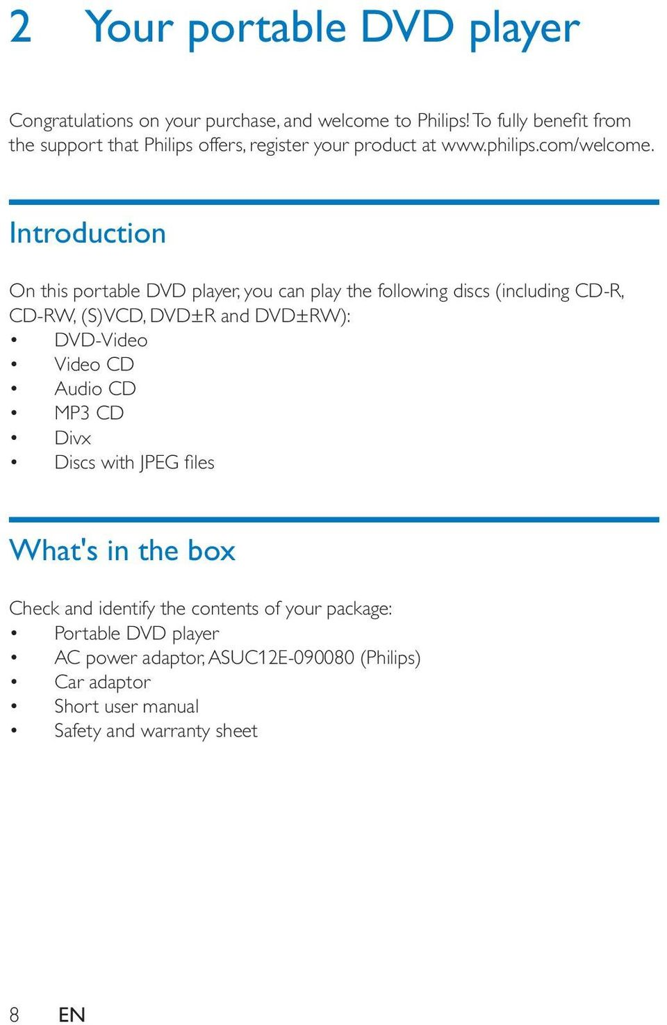 Introduction Audio CD MP3 CD Divx What's in the box Check and identify the
