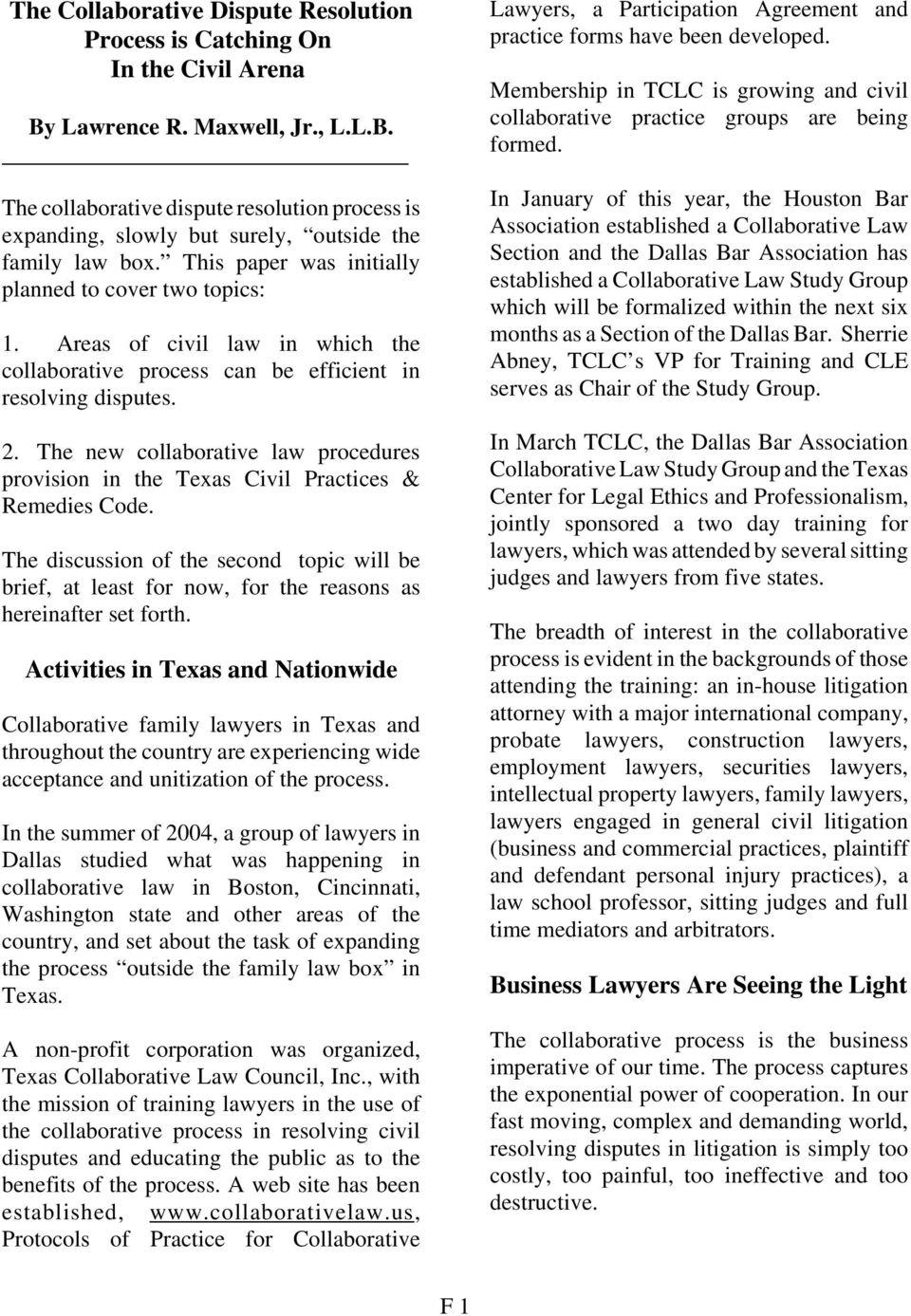 The new collaborative law procedures provision in the Texas Civil Practices & Remedies Code.