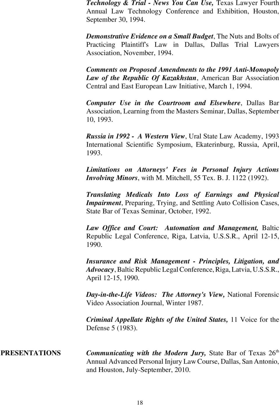 Comments on Proposed Amendments to the 1991 Anti-Monopoly Law of the Republic Of Kazakhstan, American Bar Association Central and East European Law Initiative, March 1, 1994.