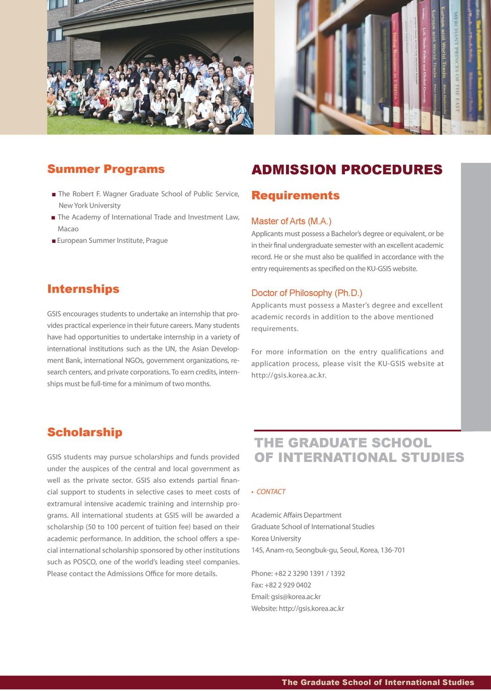 undertake an internship that provides practical experience in their future careers.