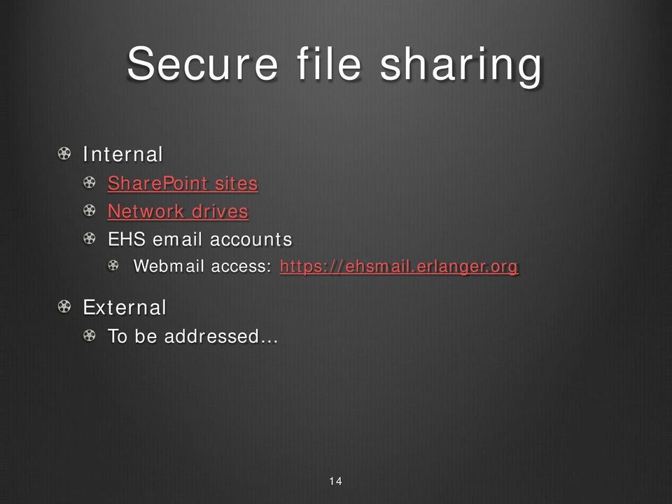 email accounts Webmail access: