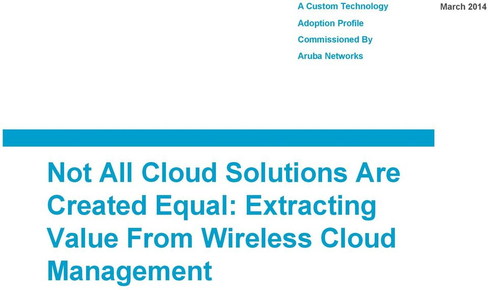Not All Cloud Solutions Are Created Equal: