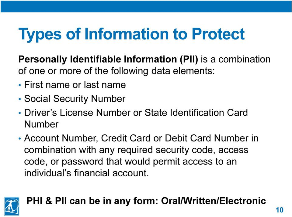 Account Number, Credit Card or Debit Card Number in combination with any required security code, access code, or password