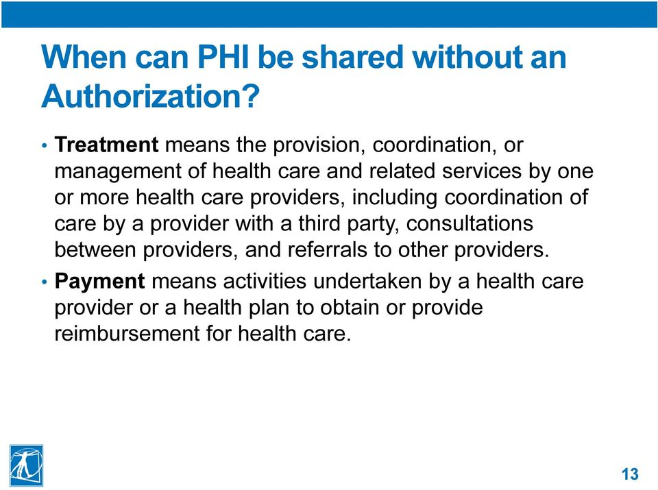 health care providers, including coordination of care by a provider with a third party, consultations between