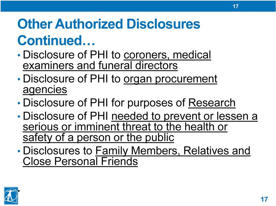 Research Disclosure of PHI needed to prevent or lessen a serious or imminent threat to the health