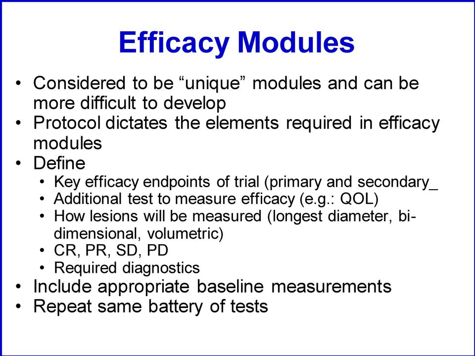 Additional test to measure efficacy (e.g.