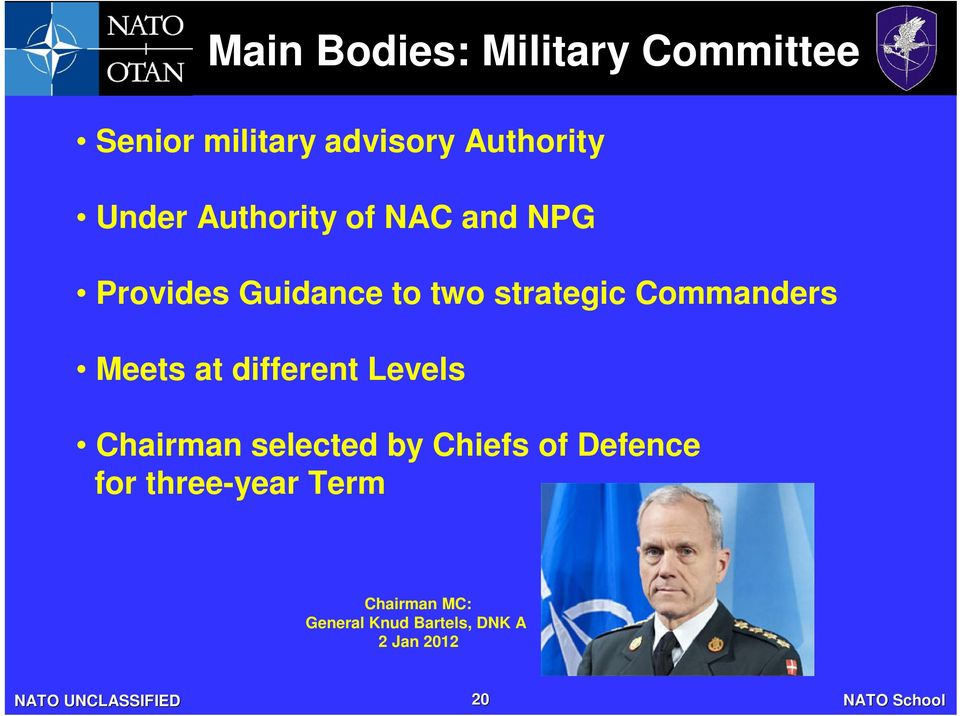 Commanders Meets at different Levels Chairman selected by Chiefs of