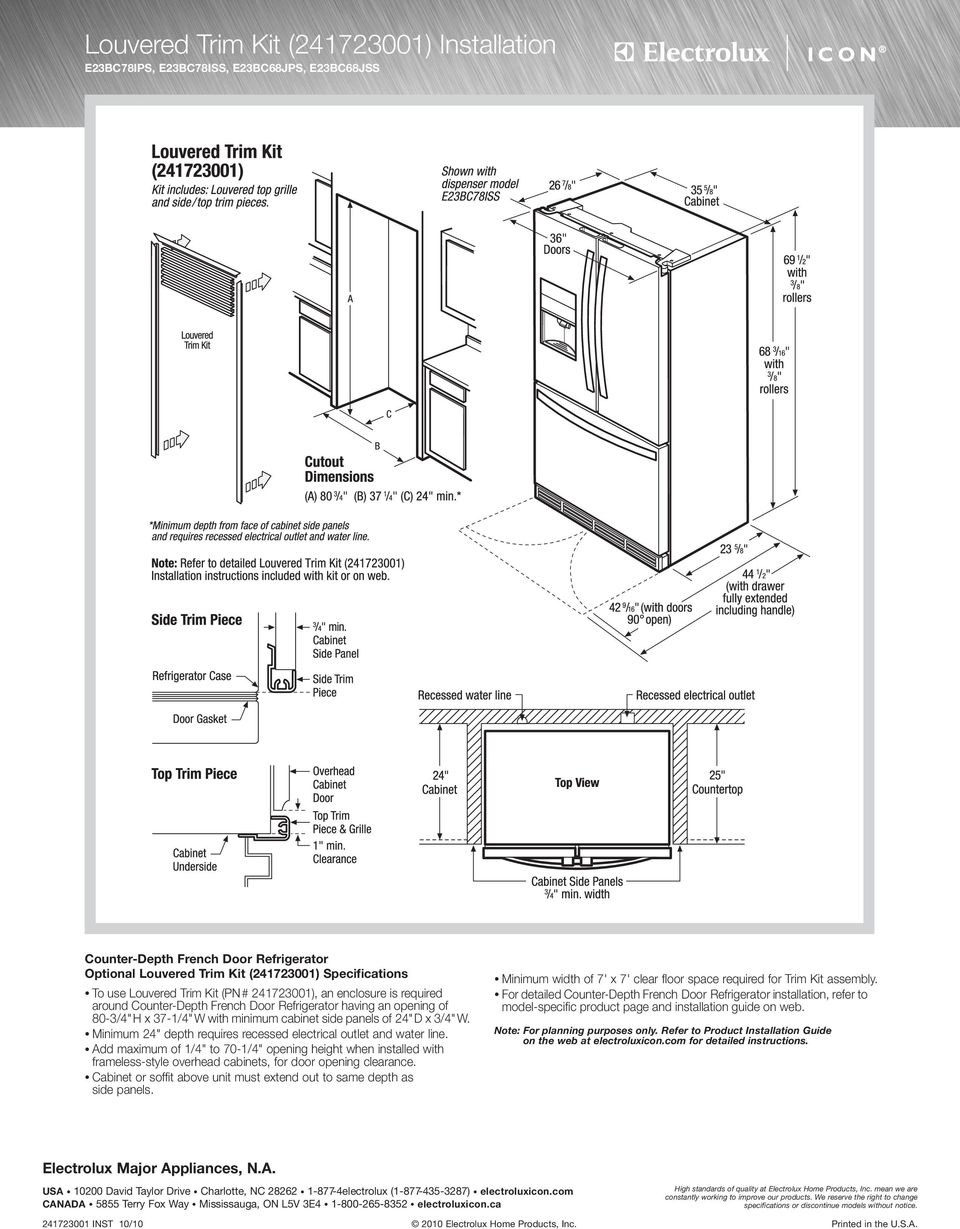 "Minimum 24"" depth requires recessed electrical outlet and water line. Add maximum of /4"" to 70-/4"" opening height when installed with frameless-style overhead cabinets, for door opening clearance."