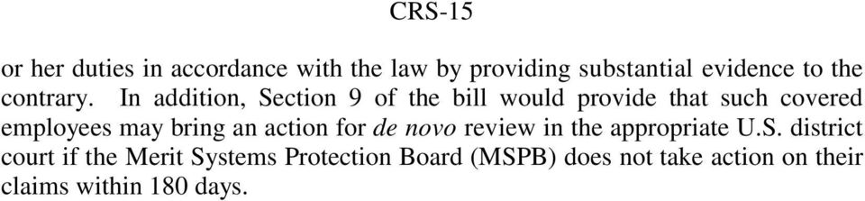 In addition, Section 9 of the bill would provide that such covered employees may bring