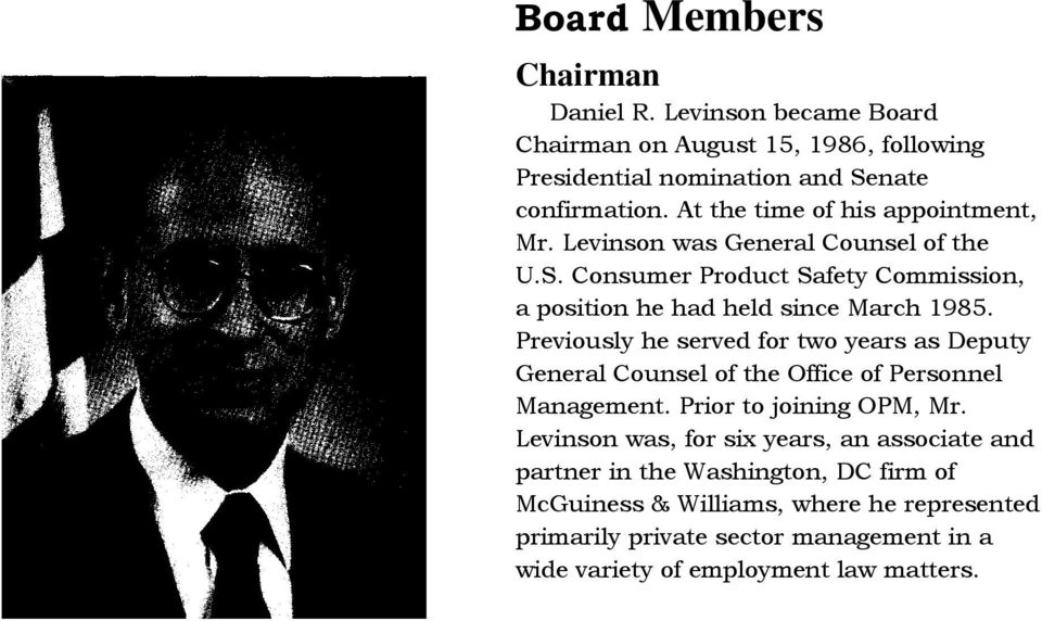 Previously he served for two years as Deputy General Counsel of the Office of Personnel Management. Prior to joining OPM, Mr.
