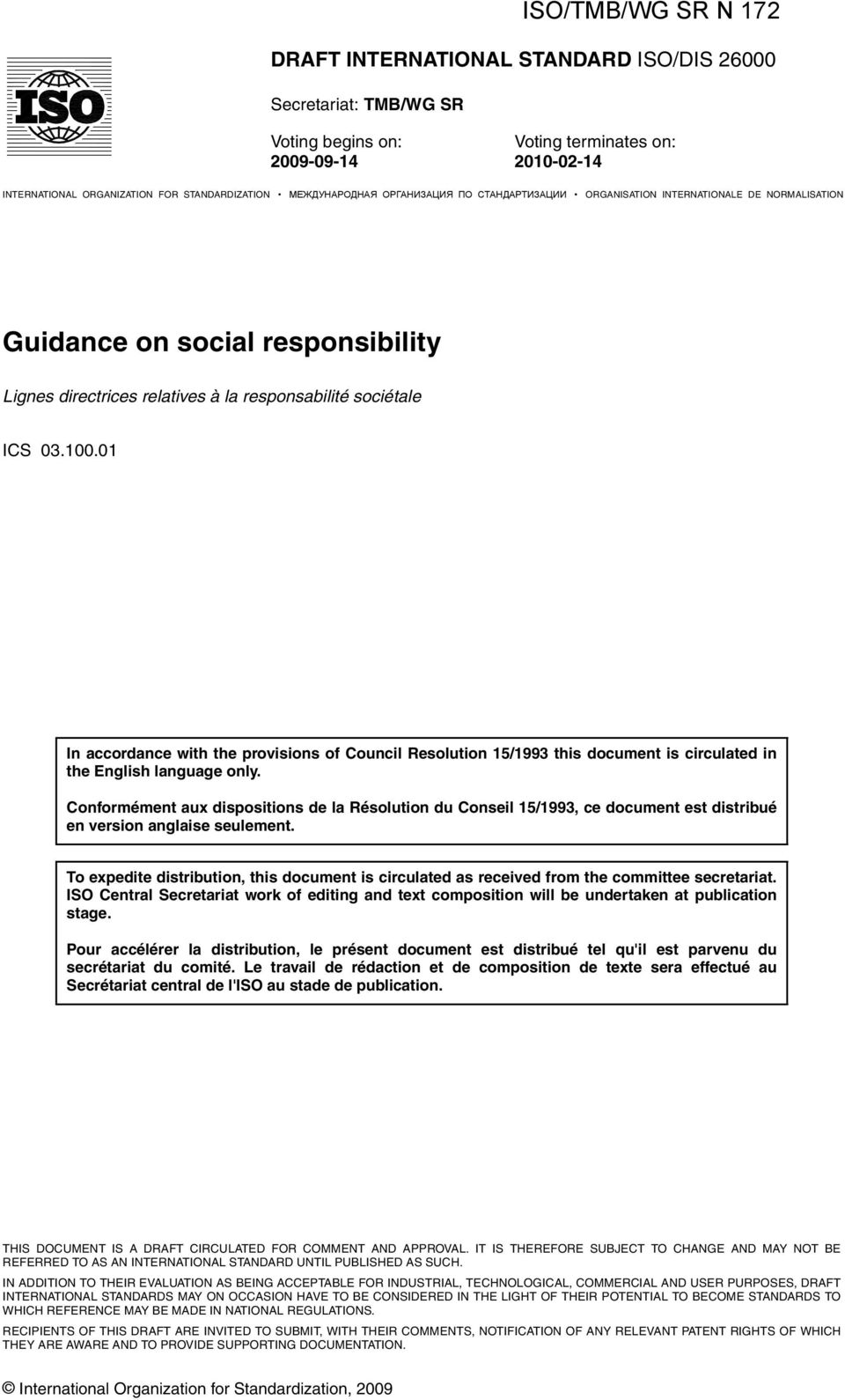 01 In accordance with the provisions of Council Resolution 15/1993 this document is circulated in the English language only.