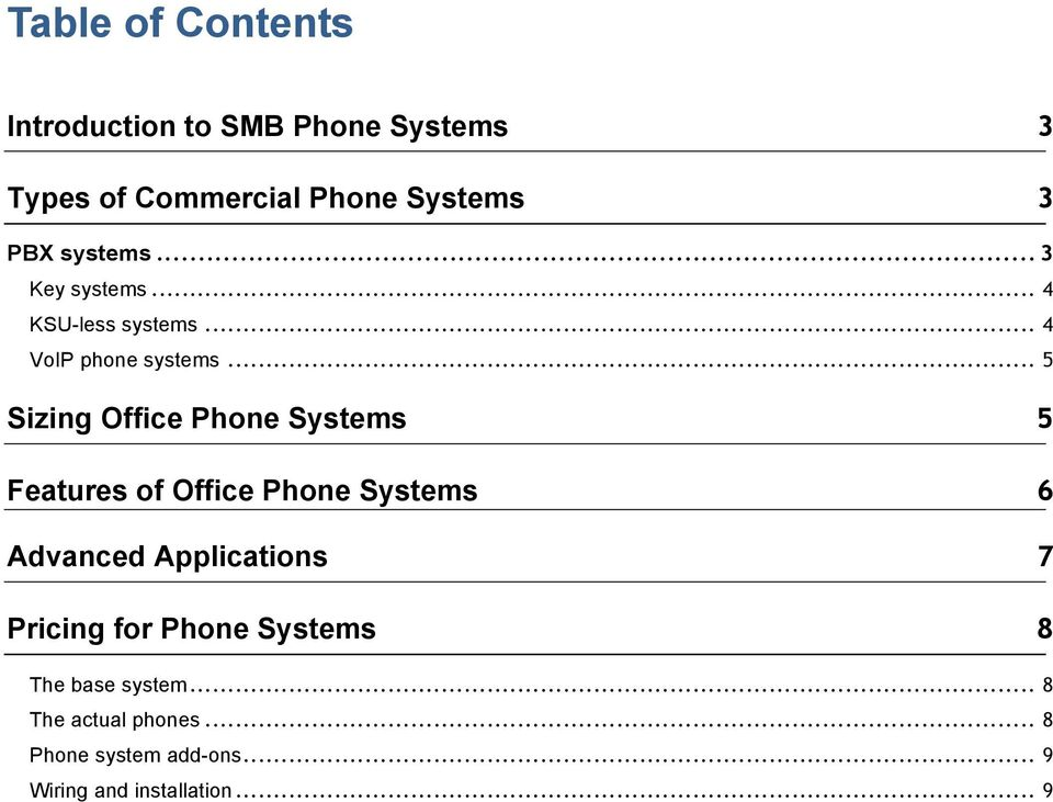 .. 5 Sizing Office Phone Systems Features of Office Phone Systems Advanced Applications Pricing