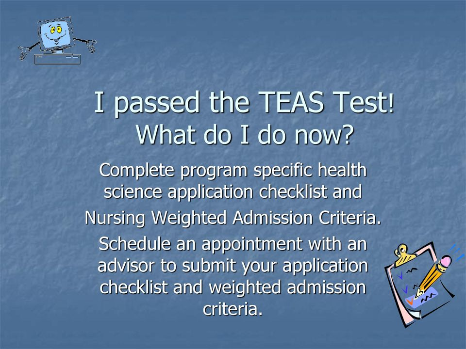 and Nursing Weighted Admission Criteria.