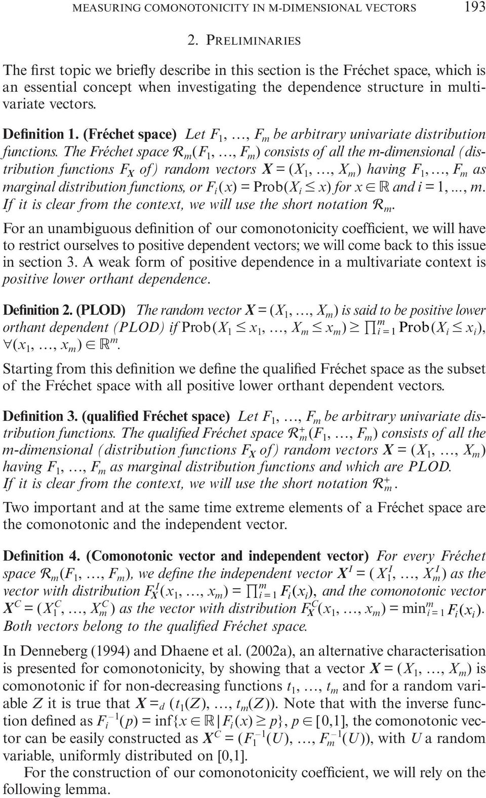 (Fréchet space) Let F,, F be arbitrary univariate distribution functions.