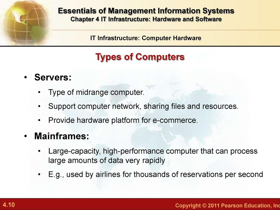 Mainframes: IT Infrastructure: Computer Hardware Types of Computers Large-capacity, high-performance