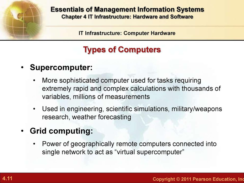 research, weather forecasting Grid computing: IT Infrastructure: Computer Hardware Types of Computers Power of