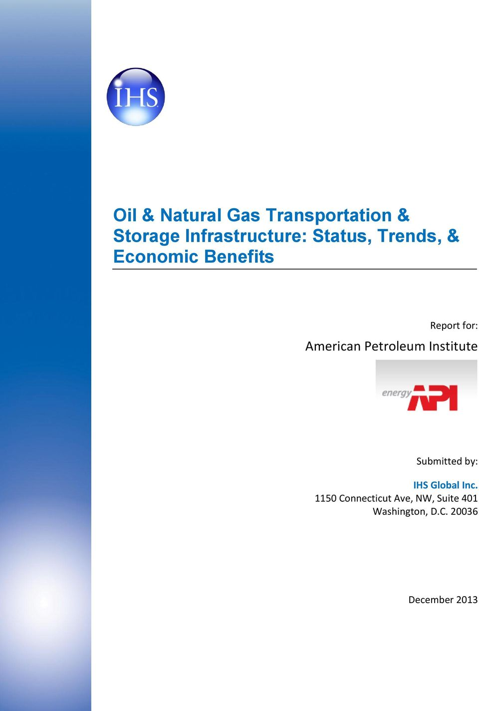 Petroleum Institute Submitted by: IHS Global Inc.