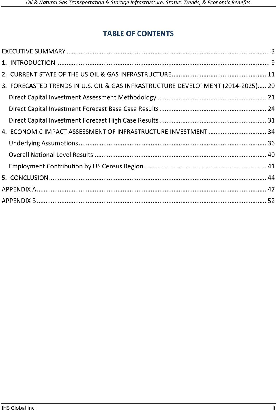 .. 24 Direct Capital Investment Forecast High Case Results... 31 4. ECONOMIC IMPACT ASSESSMENT OF INFRASTRUCTURE INVESTMENT... 34 Underlying Assumptions.