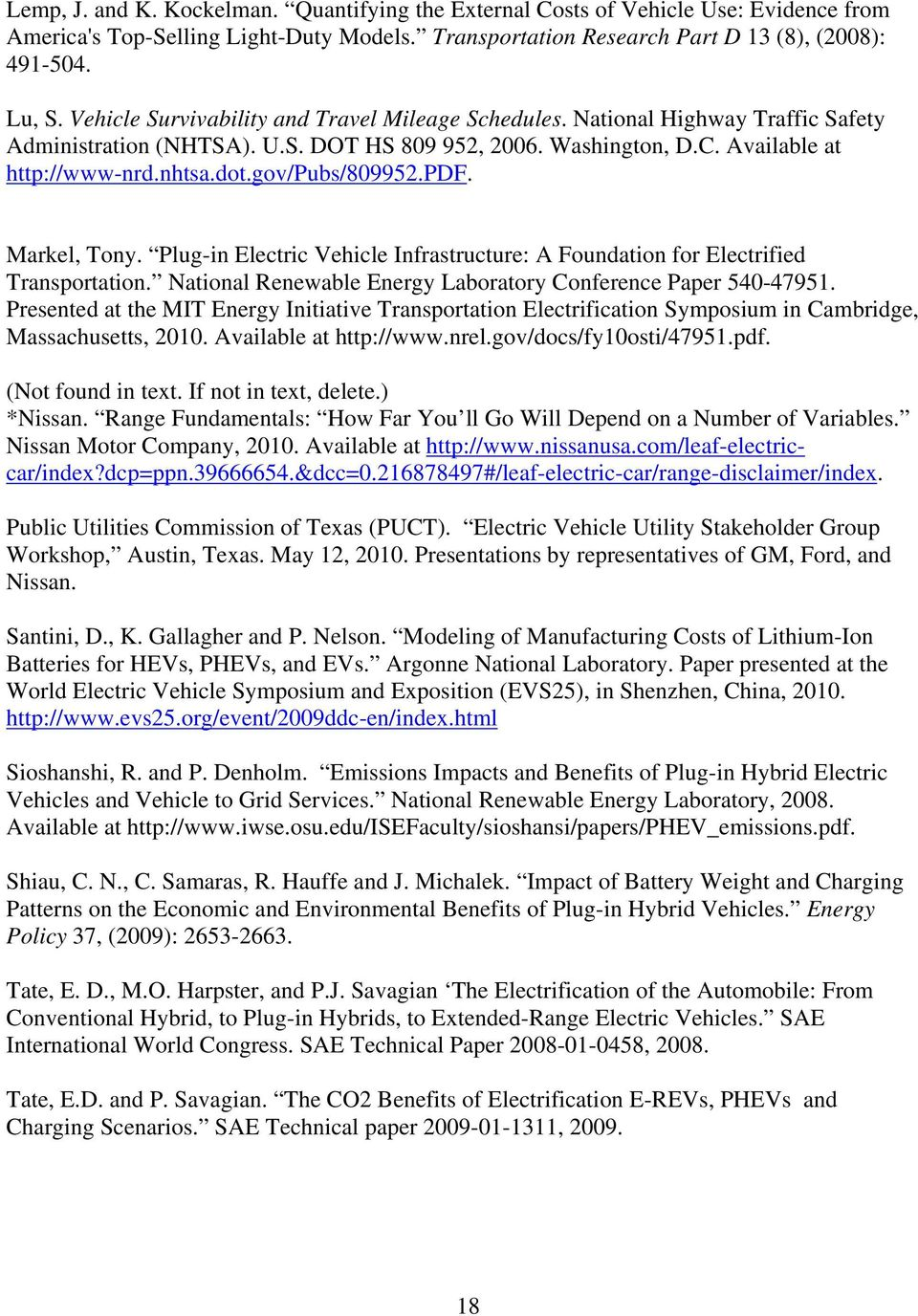 gov/pubs/809952.pdf. Markel, Tony. Plug-in Electric Vehicle Infrastructure: A Foundation for Electrified Transportation. National Renewable Energy Laboratory Conference Paper 540-47951.