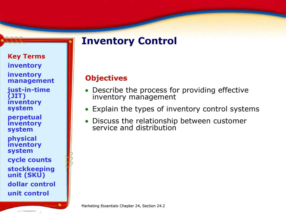 control unit control Objectives Describe the process for providing effective inventory management