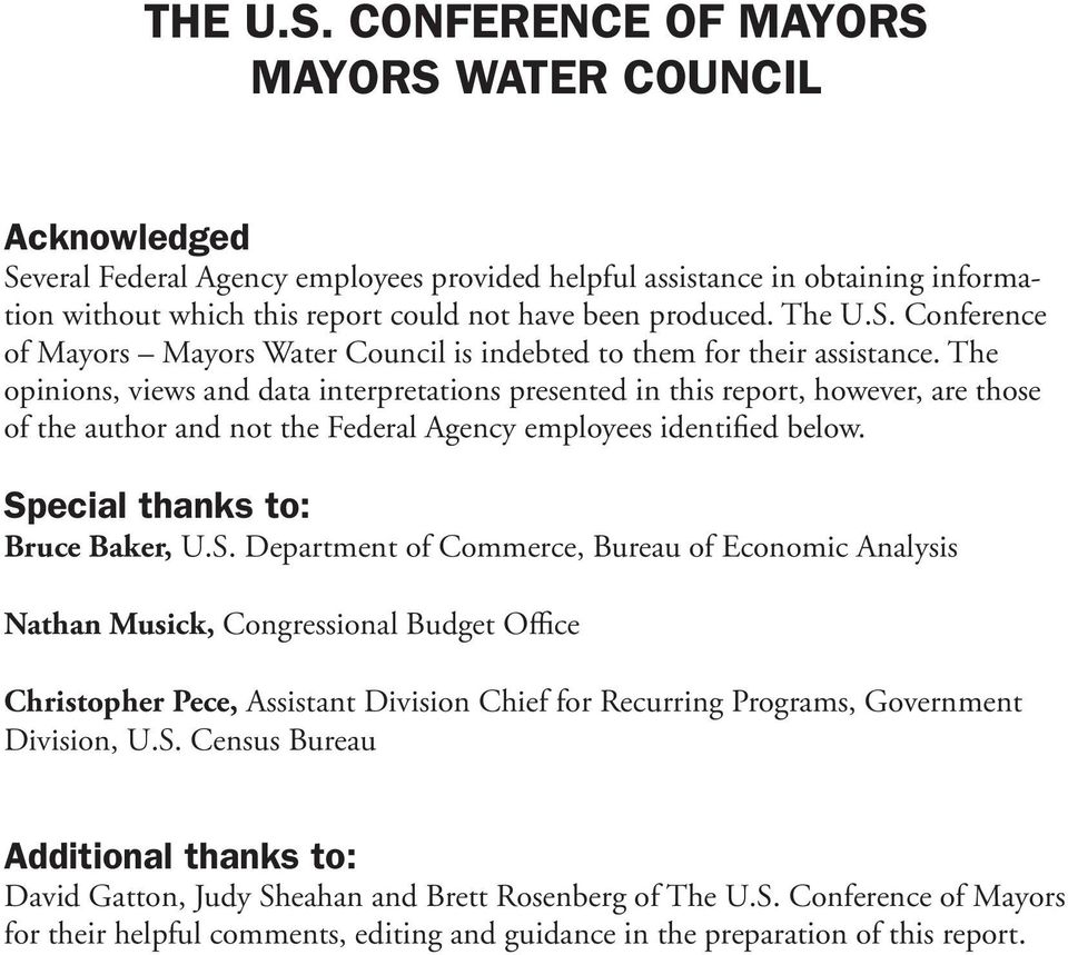 The U.S. Conference of Mayors Mayors Water Council is indebted to them for their assistance.
