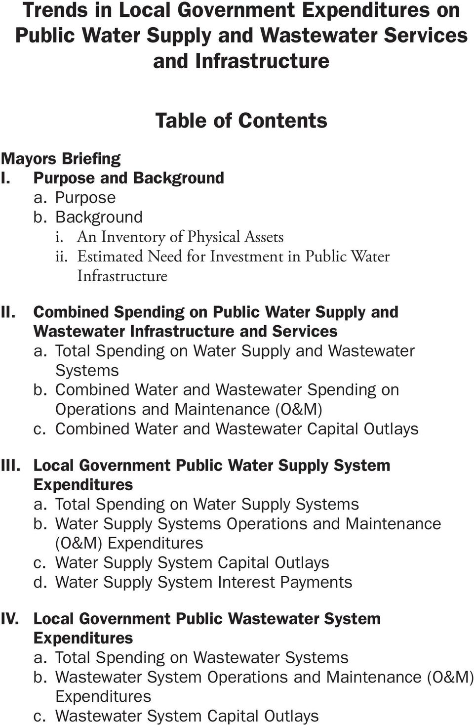 Total Spending on Water Supply and Wastewater Systems b. Combined Water and Wastewater Spending on Operations and Maintenance (O&M) c.