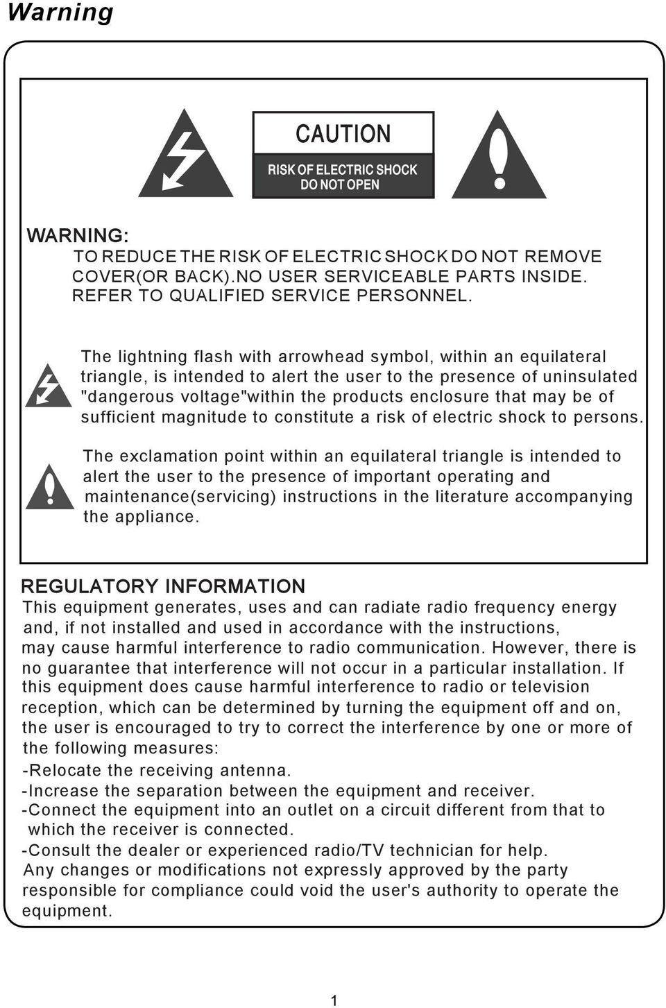 sufficient magnitude to constitute a risk of electric shock to persons.