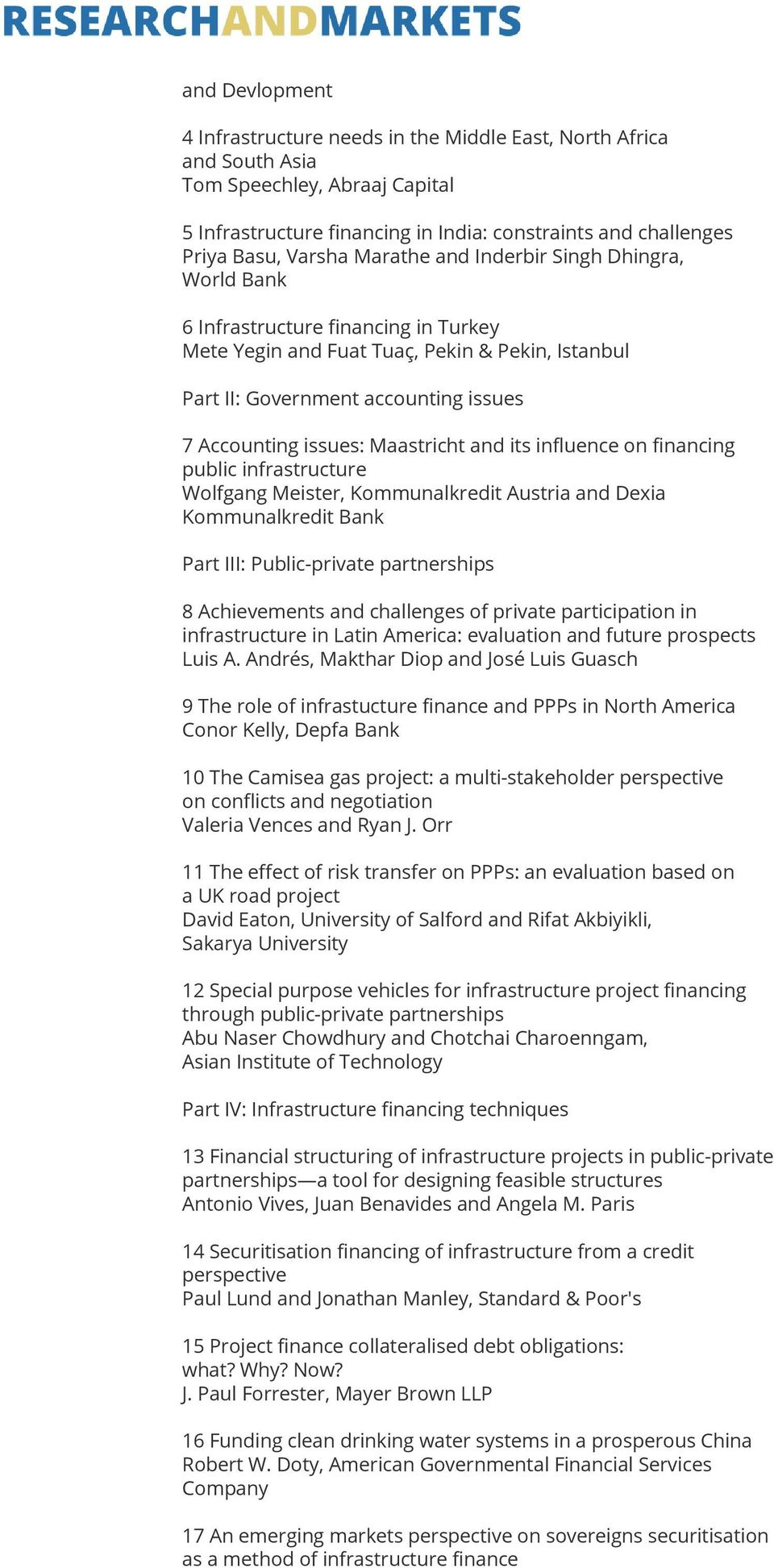 Maastricht and its influence on financing public infrastructure Wolfgang Meister, Kommunalkredit Austria and Dexia Kommunalkredit Bank Part III: Public-private partnerships 8 Achievements and