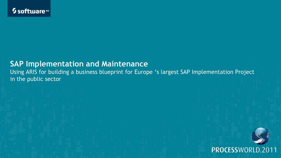 s largest SAP Implementation Project in the