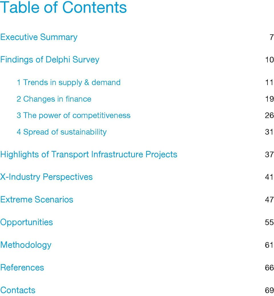sustainability 31 Highlights of Transport Infrastructure Projects 37 X-Industry