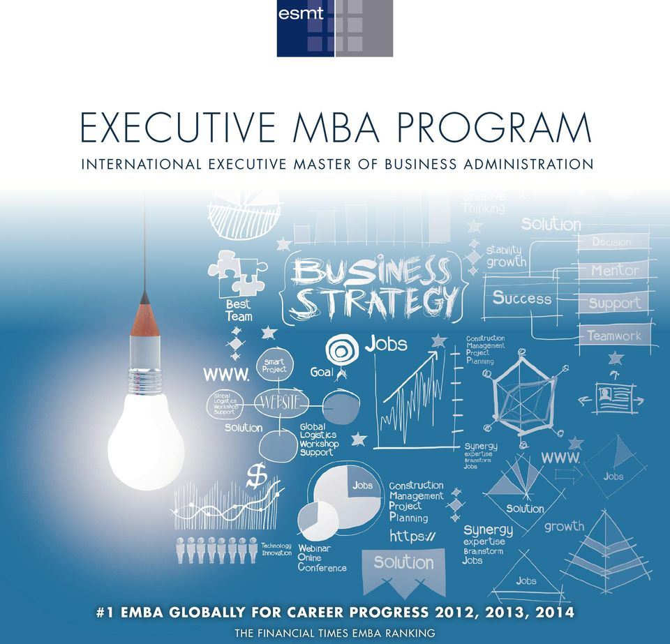 ADMINISTRATION #1 EMBA GLOBALLY FOR