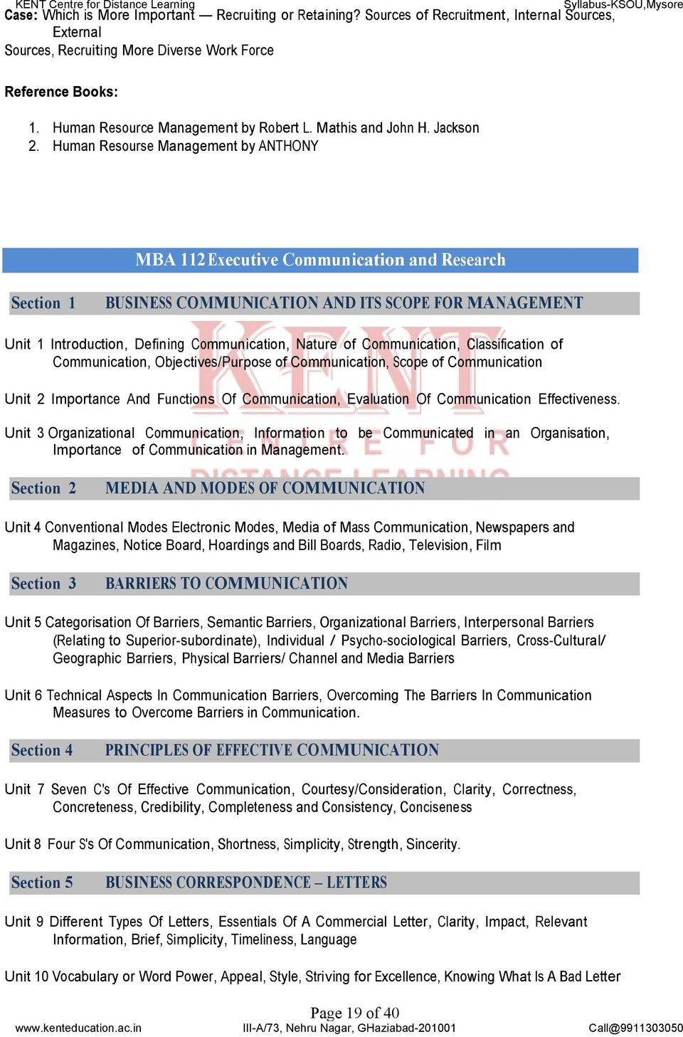 Human Resourse Management by ANTHONY MBA 112Executive Communication and Research BUSINESS COMMUNICATION AND ITS SCOPE FOR MANAGEMENT Unit 1 Introduction, Defining Communication, Nature of