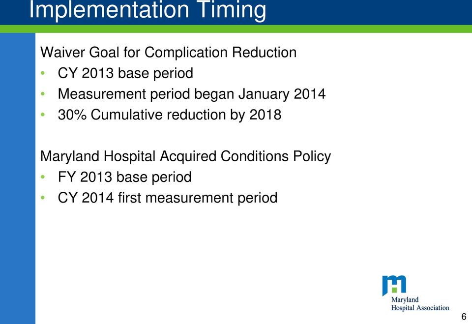 Cumulative reduction by 2018 Maryland Hospital Acquired