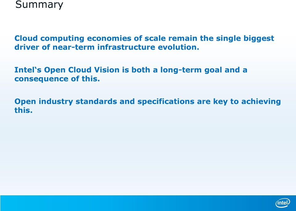 Intel s Open Cloud Vision is both a long-term goal and a