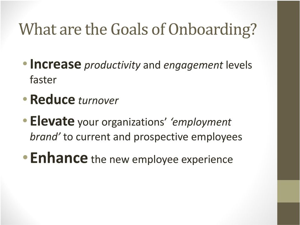 Reduce turnover Elevate your organizations employment