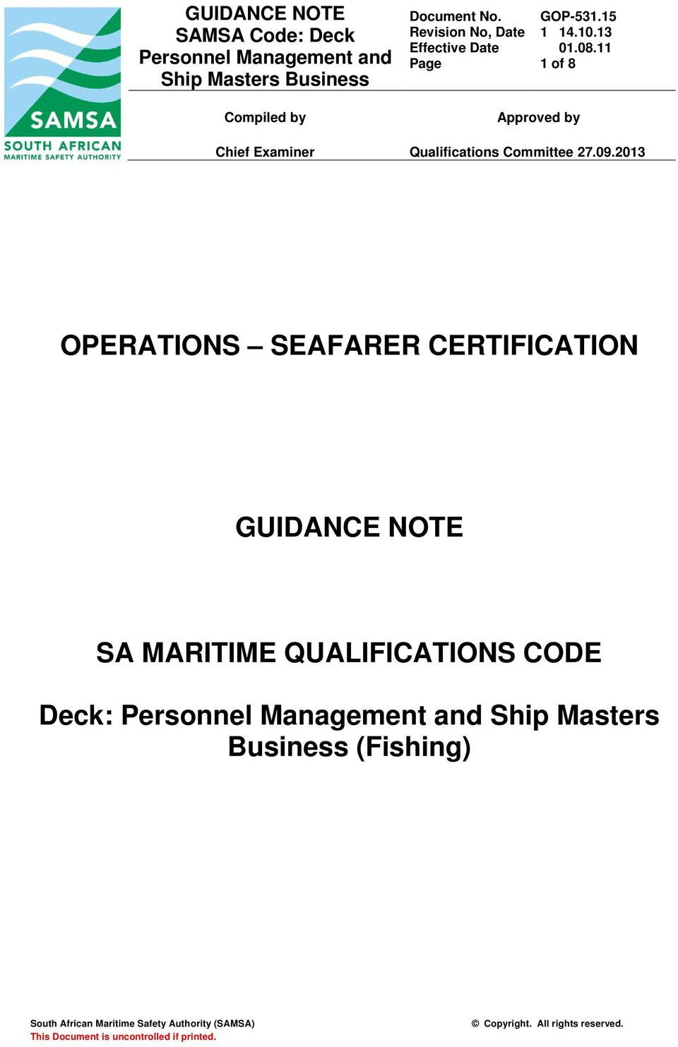 2013 OPERATIONS SEAFARER CERTIFICATION GUIDANCE NOTE SA