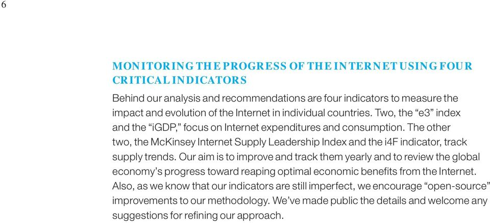 The other two, the McKinsey Internet Supply Leadership Index and the i4f indicator, track supply trends.