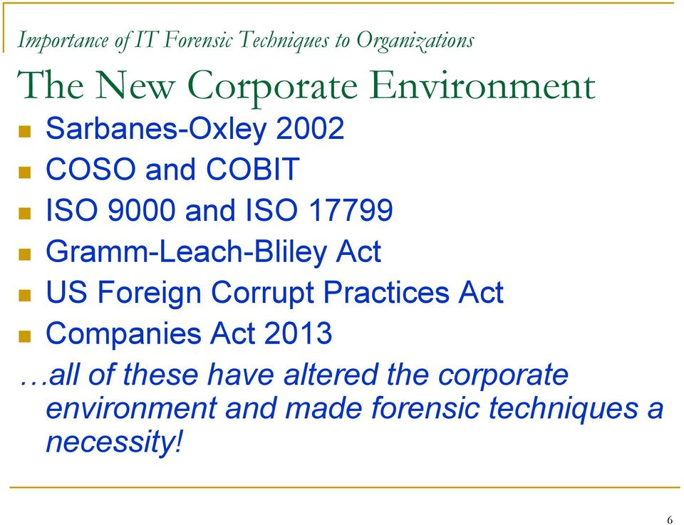 Gramm-Leach-Bliley Act US Foreign Corrupt Practices Act Companies Act 2013
