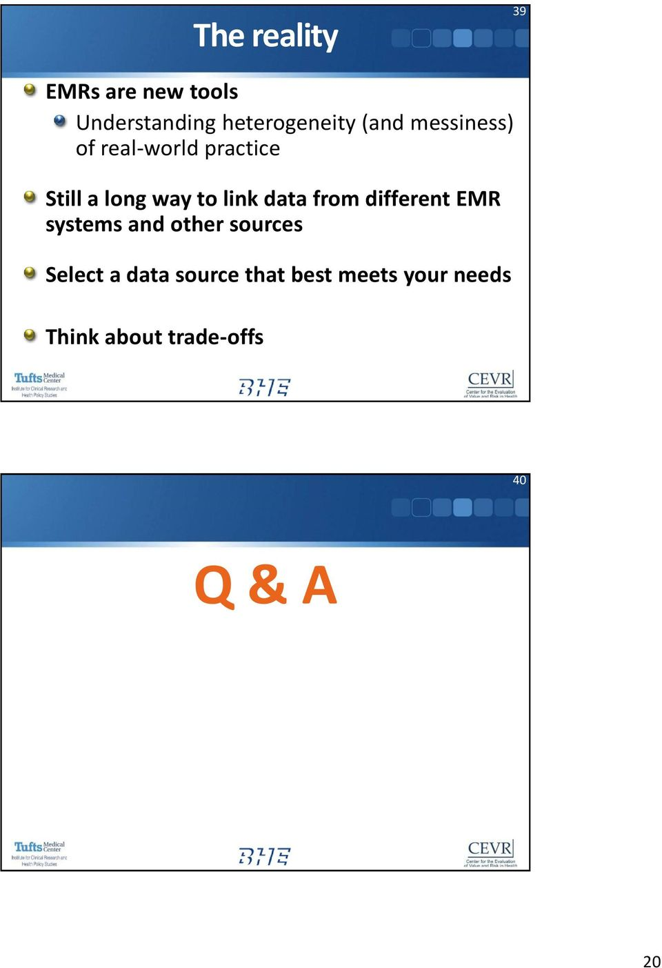 data from different EMR systems and other sources Select a data