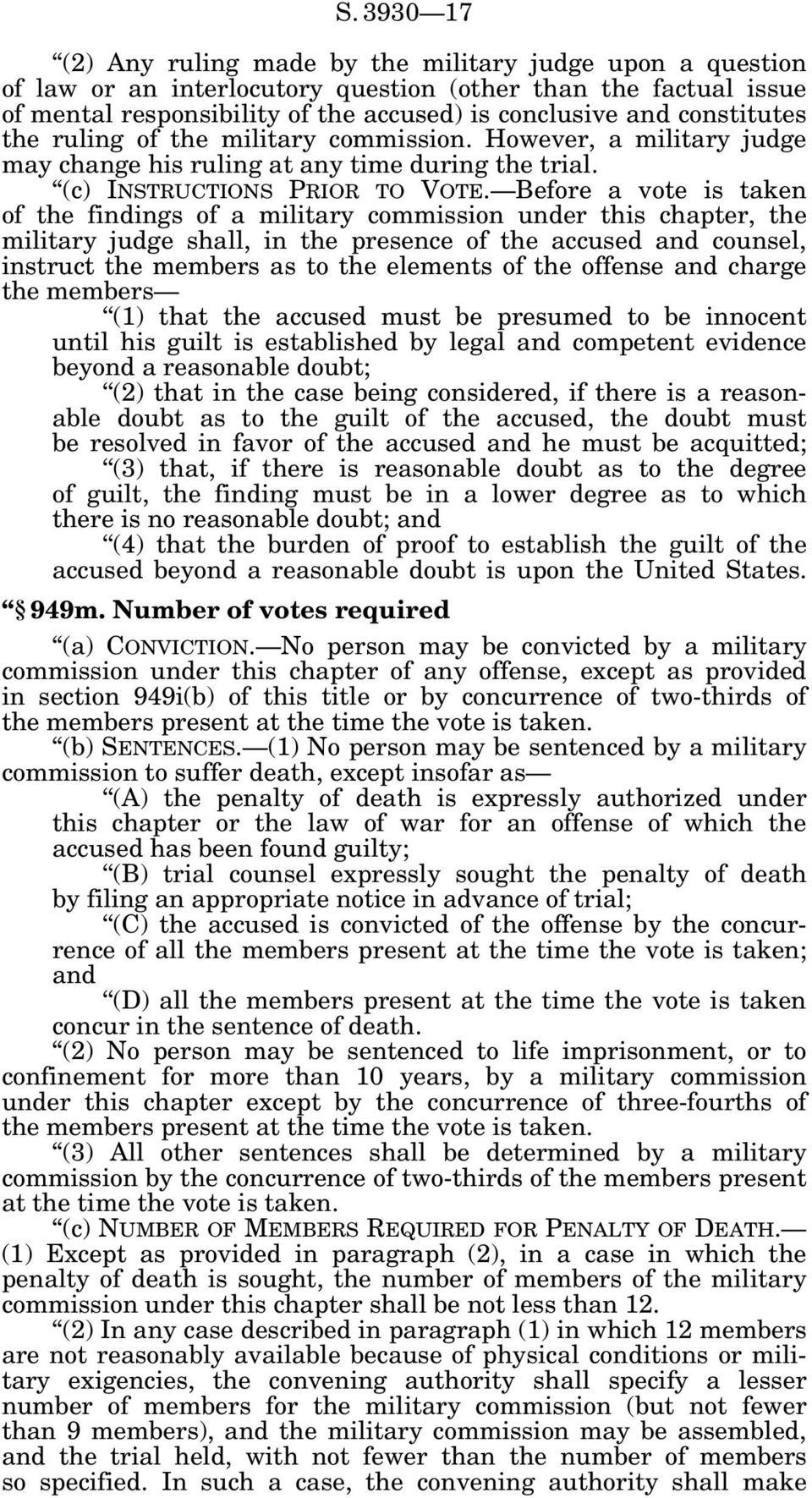 Before a vote is taken of the findings of a military commission under this chapter, the military judge shall, in the presence of the accused and counsel, instruct the members as to the elements of
